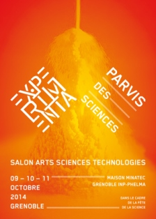 Salon Experimenta, du 9 au 11 octobre 2014 à Grenoble