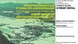 7èmes rencontres du réseau « espace rural et projet spatial » intitulées : « Transition énergétique et ruralités contemporaines. Enjeux architecturaux et territoriaux / stratégies de projets »