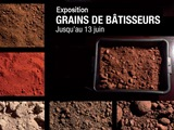 Exhibition Grains de Bâtisseurs in Evry till Saturday 13th of June, 2015
