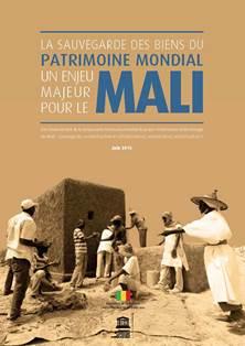 La sauvegarde des biens du patrimoine mondial: un enjeu majeur pour le Mali